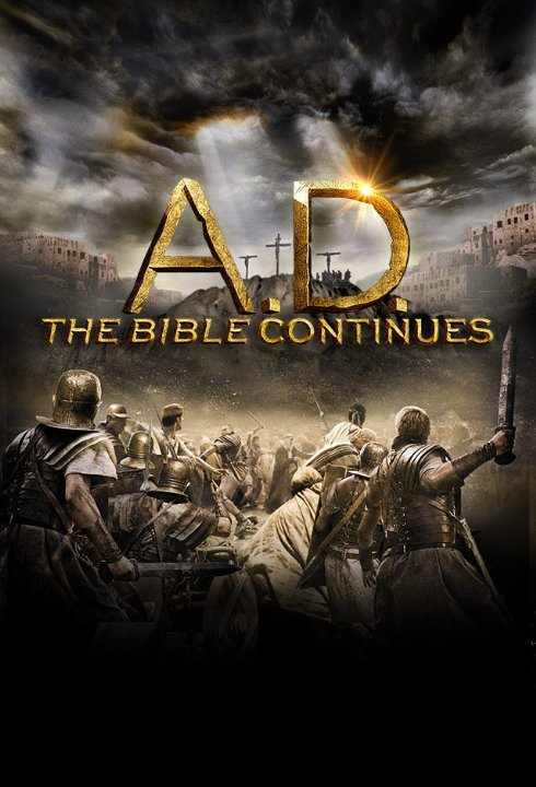 Наша эра. Продолжение Библии - A.D. The Bible Continues