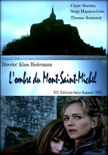 Призрак Мон-Сен-Мишель - L'ombre du Mont-Saint-Michel