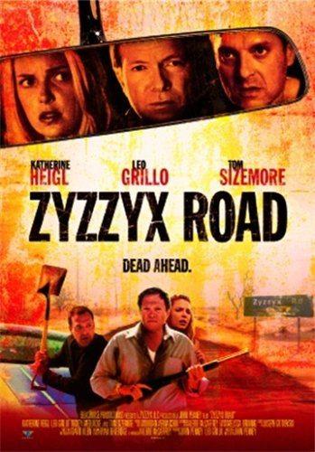 Путь Зизикс - Zyzzyx Road