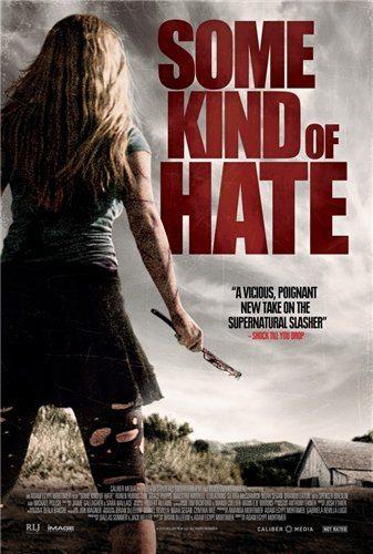 Неизвестная ненависть - Some Kind of Hate