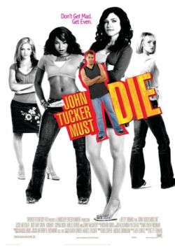 Сдохни, Джон Такер! - John Tucker Must Die