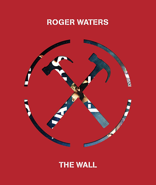 Роджер Уотерс: Стена - Roger Waters- The Wall