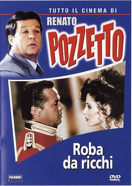 У богатых свои привычки - Roba da ricchi