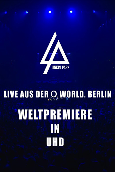 Linkin Park - Live at O2 World: Berlin