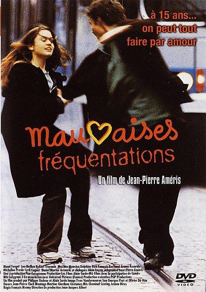 Дурные знакомства - Mauvaises frГ©quentations