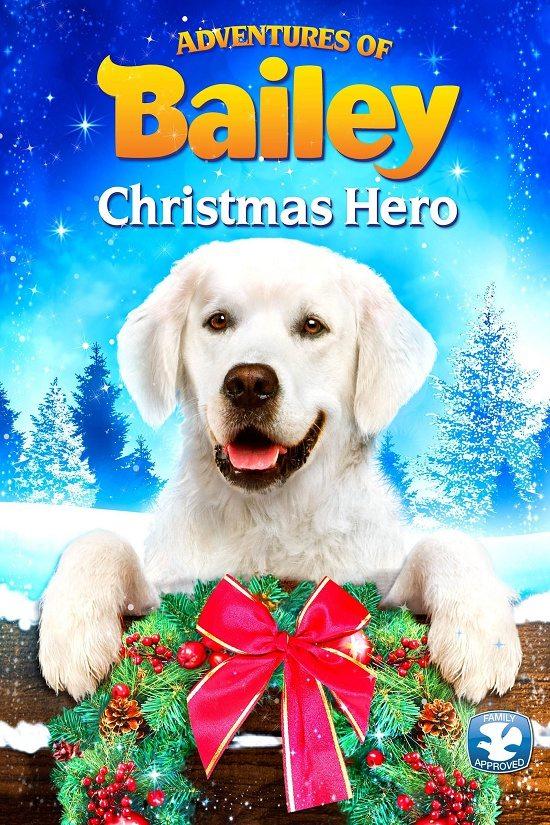 Приключения Бэйли: Рождественский герой - Adventures of Bailey- Christmas Hero