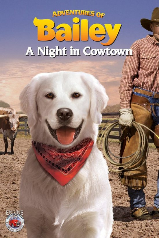����������� �����: ���� � �������� - Adventures of Bailey- A Night in Cowtown