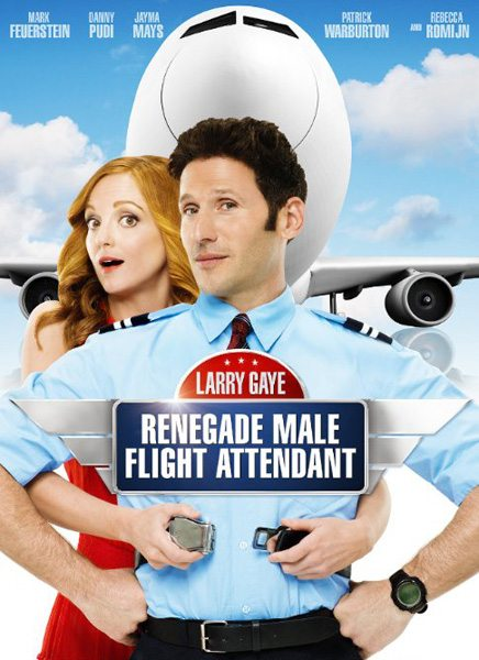 Ларри Гэй: Стюард-отступник - Larry Gaye- Renegade Male Flight Attendant