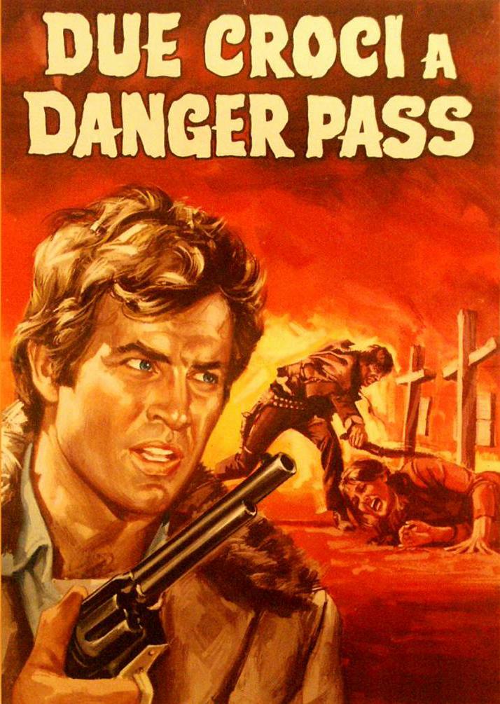 Два креста на равнине - Due croci a Danger Pass