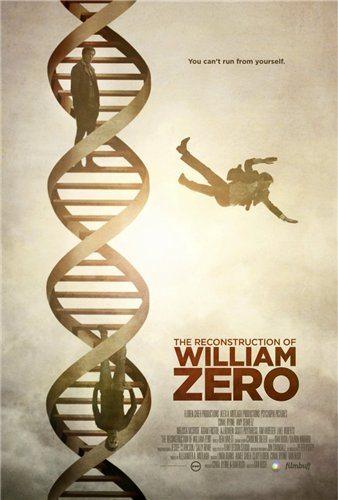 Реконструкция Уильяма Зеро - The Reconstruction of William Zero