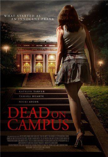 Смерть в колледже - Dead on Campus