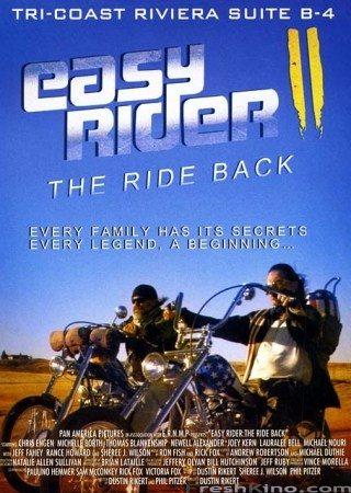 Беспечный ездок: Снова в седле - Easy Rider- The Ride Back