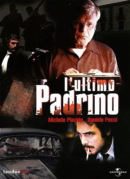 Последний покровитель - L'ultimo padrino