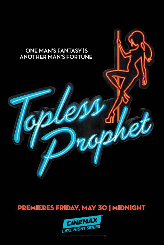 Империя стриптиза - Topless Prophet
