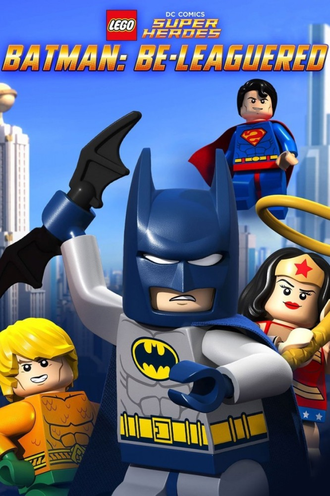 LEGO Бэтмен: В осаде - Lego DC Comics- Batman Be-Leaguered