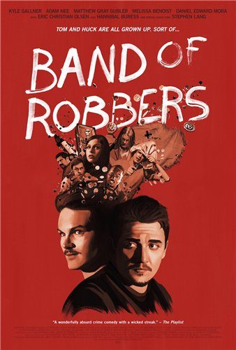 Банда грабителей - Band of Robbers