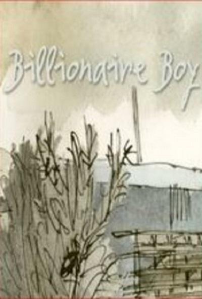 Сын миллиардера - Billionaire boy
