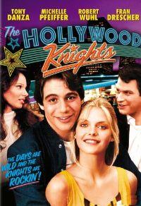 Голливудские рыцари - The Hollywood Knights
