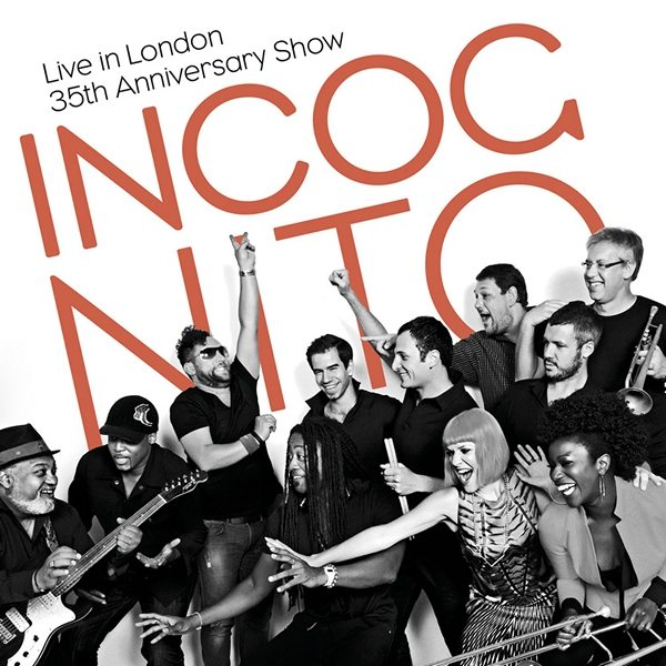 Incognito - Live In London: 35th Anniversary Show