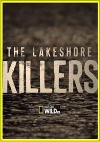 Убийцы с большого озера - The Lakeshore Killers