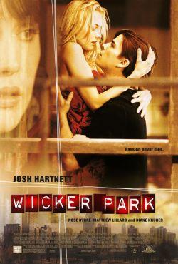 Одержимость - Wicker Park