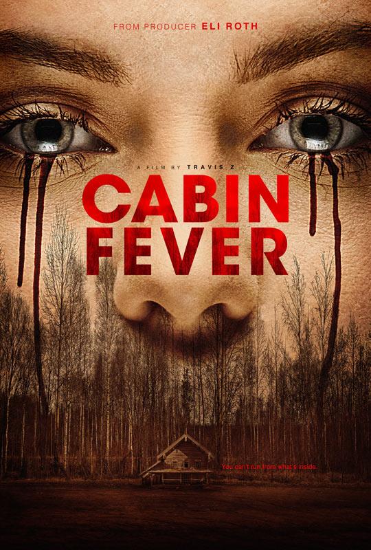 Лихорадка - Cabin Fever