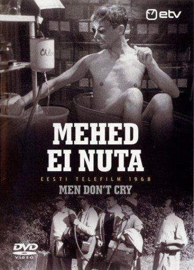 Мужчины не плачут - Mehed ei nuta