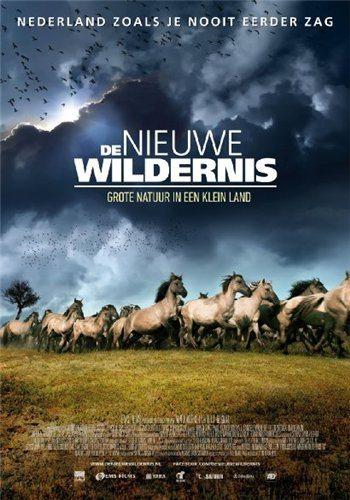 Дикая природа Нидерландов - De Nieuwe Wildernis