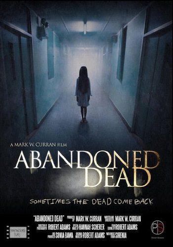 Призраки прошлого - Abandoned Dead