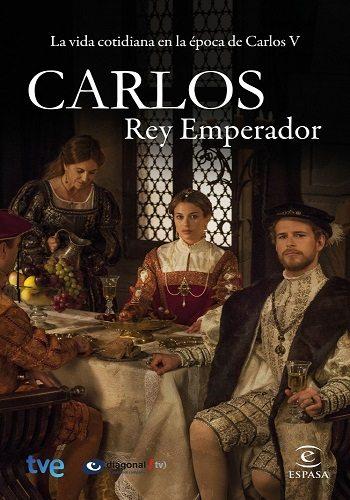Император Карлос - Carlos, Rey Emperador