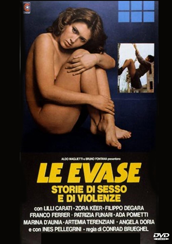 Побег из женской тюрьмы - Le evase - Storie di sesso e di violenze