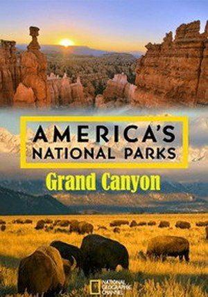 Национальные парки Америки. Большой каньон - America's National Parks. Grand Canyon