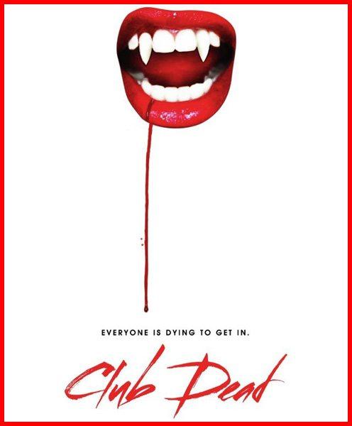 Клуб мертвых - Club Dead