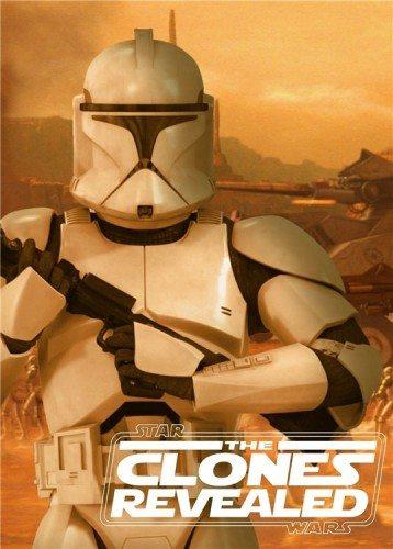Звёздные Войны. Открывая Тайны Клонов - Star Wars. The Clones Revealed