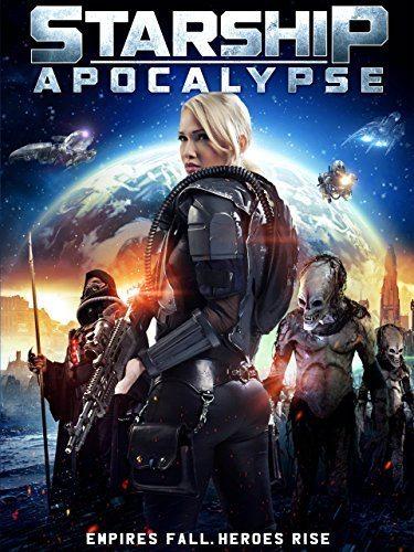 Звёздный крейсер: Апокалипсис - Starship- Apocalypse