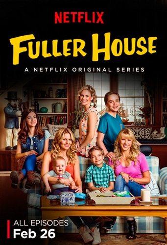Более полный дом - Fuller House