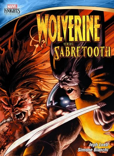 Рыцари Марвел - Marvel Knights. Wolverine Vs. Sabretooth