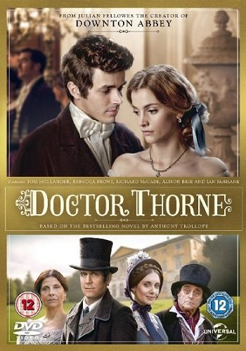 Доктор Торн - Doctor Thorne