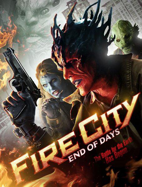Огненный город: Последние дни - Fire City- End of Days