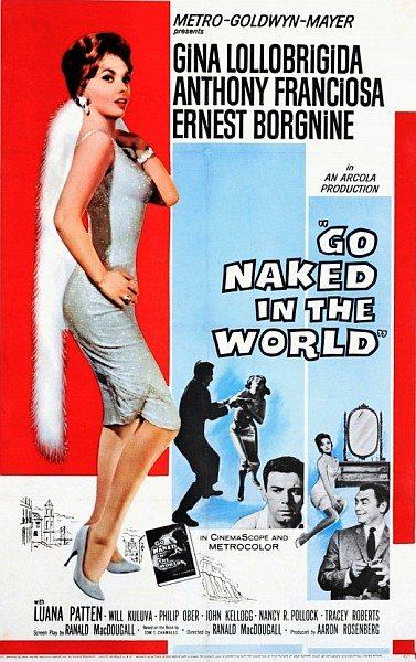 Нагими мы приходим в этот мир - Go Naked in the World