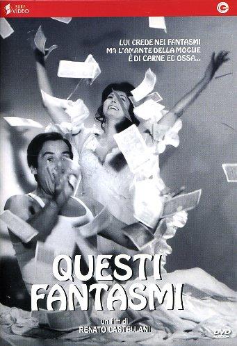 Привидения по-итальянски - Questi fantasmi