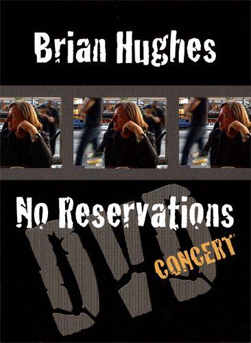 Brian Hughes - No Reservations
