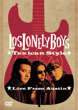 Los Lonely Boys - Texican Style - Live from Austin