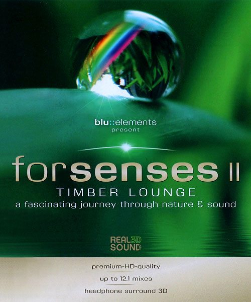 Для Чувств 2 - Forsenses II- Timber Lounge. A Fascinating Journey through Nature & Sound