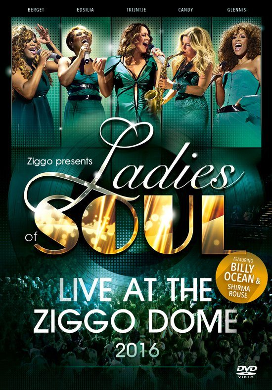 Ladies Of Soul: Live At The Ziggo Dome 2016