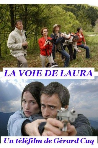 Путь Лоры - La voie de Laura