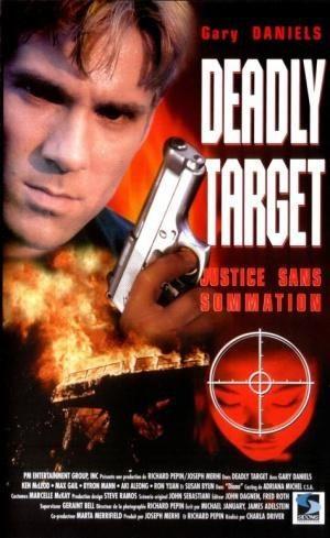 Смертоносная мишень - Deadly target