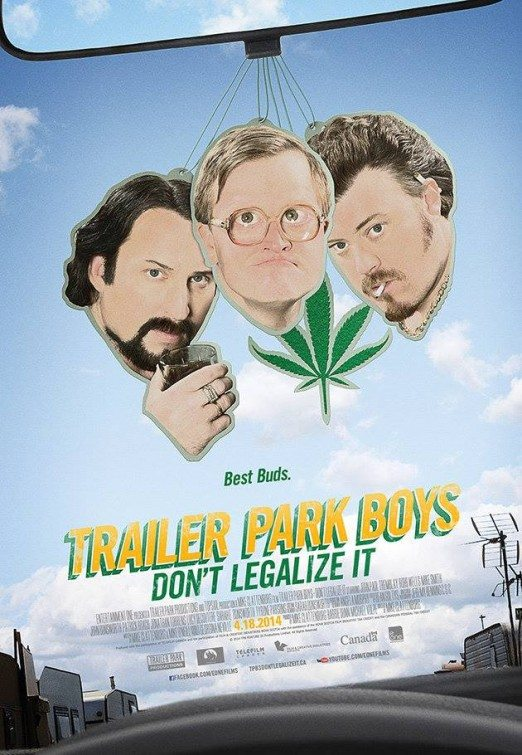 Парни из Трейлерпарка: Не легализуйте это - Trailer Park Boys- Don't Legalize It