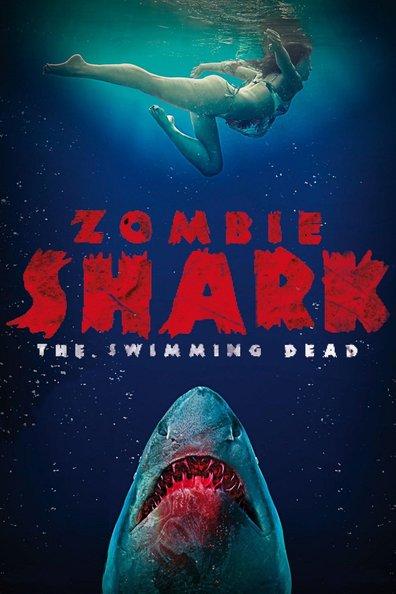 Акулы-зомби - Zombie Shark