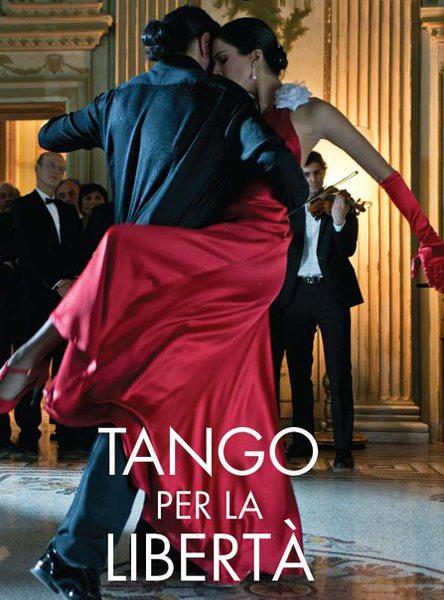 Танго свободы - Tango per la liberta'